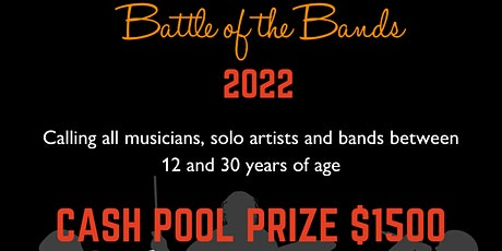 Artist Entry Battle of the Bands (Under 30 yrs old) tickets