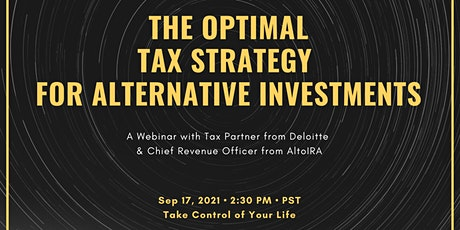 The Optimal Tax Strategy for Alternative Investments tickets