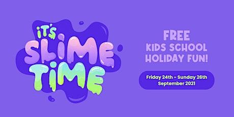SLIME TIME Workshops! tickets