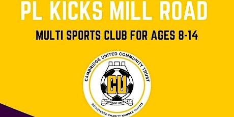 PL Kicks Mill Road tickets