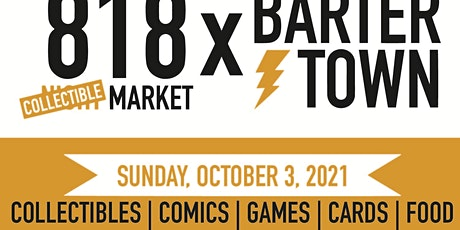 818 Collectible Market x Barter Town tickets