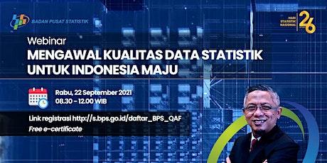 Webinar: Mengawal Kualitas Data Statistik untuk Indonesia Maju tickets
