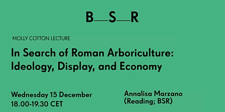 In Search of Roman Arboriculture: Ideology, Display, and Economy tickets