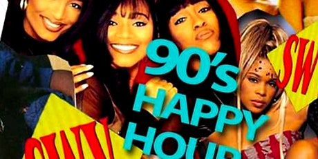 Love The 90's HAPPY HOUR tickets
