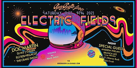Electric Fields: Doc Martin, DJ M3, Galen, Andrew Phelan, Brunch Life +More tickets