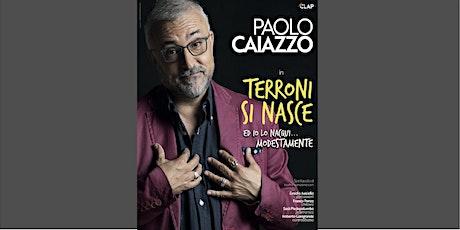 Paolo Caiazzo biglietti