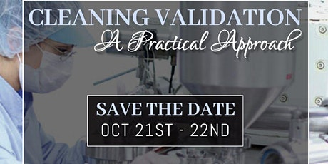 Cleaning Validation:  A Practical Approach tickets