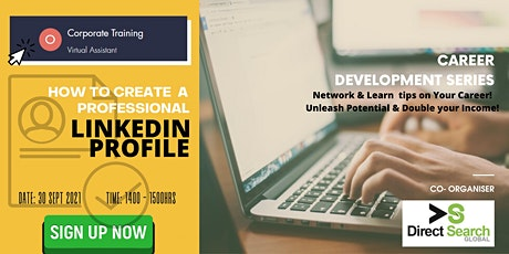 Career Development Series - How to create a professional LinkedIn Account tickets