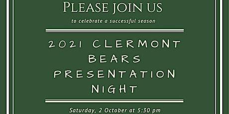 Clermont Bears Presentation Night tickets