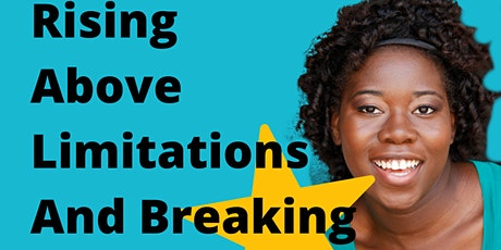 Rising Above Limitations and Breaking Barriers tickets