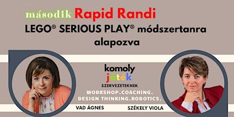 Rapid Randi LEGO® SERIOUS PLAY® módszertanra alapozva - Játék komolyan tickets