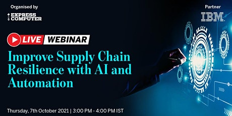 Improve Supply Chain Resilience with AI and Automation tickets