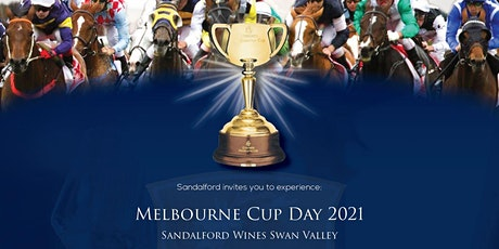 Melbourne Cup Day 2021 Sandalford Wines Swan Valley tickets