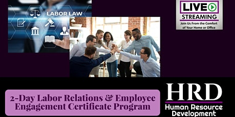2-Day Labor Relations & Employee Engagement Certificate Program tickets