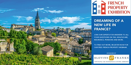 Moving to France: answers to tax, healthcare, property questions and more tickets