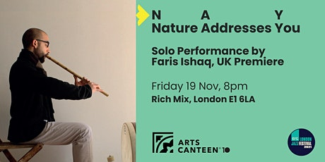 Nature Addresses You – NAY Performance by Faris Ishaq tickets