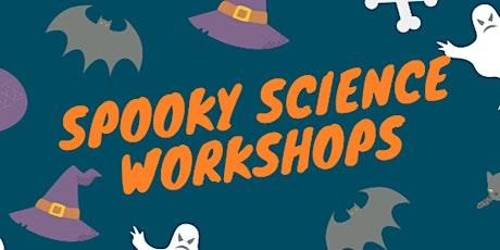 Spooky Science Workshops tickets