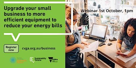 Claim Your Bonus Basics Small Business Energy Saver Mt Alexander Webinar tickets