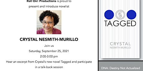 ROLL ON! Productions, LLC  Presents Novelist Crystal Nesmith-Murillo tickets