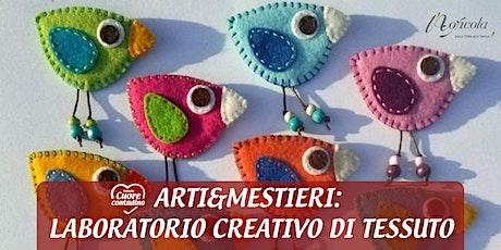 Weekend in Fattoria: Laboratorio Creativo Di Tessuto biglietti