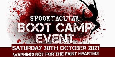 SPOOKTACULAR BOOT CAMP EVENT tickets