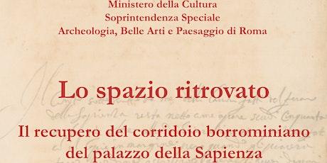 Visita guidata al corridoio borrominiano del Palazzo della Sapienza biglietti