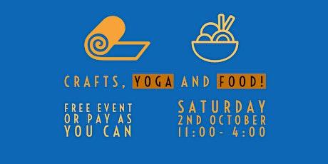 Crafts, Yoga & Food tickets