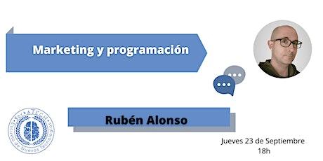 Marketing y programación con Rubén Alonso entradas