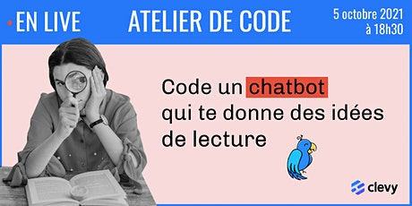 Apprends à coder un chatbot en 1h avec Clevy ! - 05/10 billets