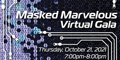 Masked Marvelous Virtual Gala tickets
