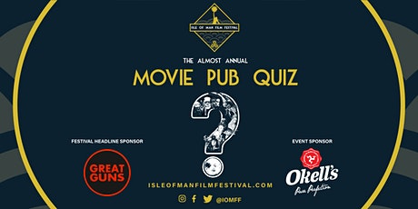 The IOMFF Mighty Movie Quiz! tickets