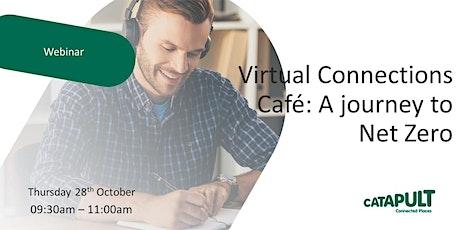 Virtual Connections Café: A journey to Net Zero tickets