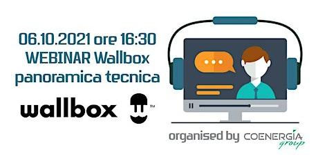 06.10.2021 Webinar Wallbox panoramica tecnica biglietti