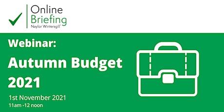 Autumn Budget 2021 Online Briefing tickets