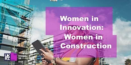 Women in Innovation: Women in Construction tickets