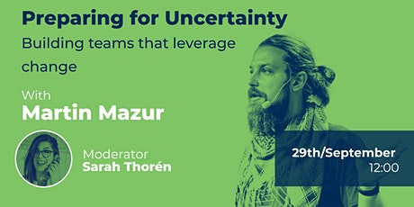 Preparing for Uncertainty: Building teams that leverage change tickets