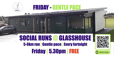 FRIDAY Gentle Social Run @ Glasshouse - 5th November - 5.30pm tickets