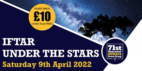 Iftar Under the Stars 2022 - Doncaster tickets