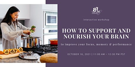How to Support and Nourish Your Brain Tickets