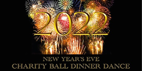 New Year's Eve 2022 Charity Ball Dinner Dance tickets