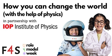 How you can change the world (with the help of Physics) tickets