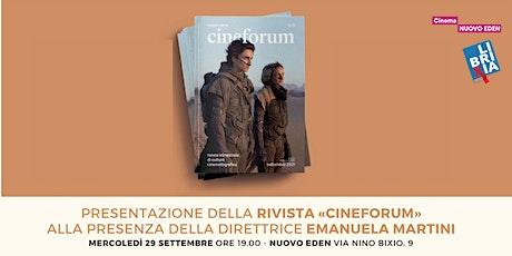 Presentazione della rivista «Cineforum» con Emanuela Martini biglietti