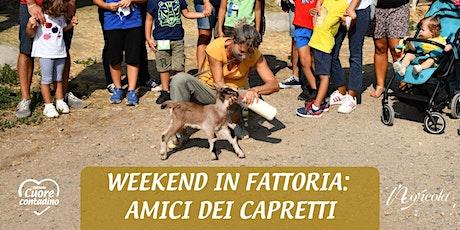 Weekend in Fattoria: Amici Dei Capretti biglietti