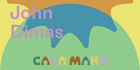 CALA MAKA CLOSING  Sunday w/ FUTURO TROPICALE & JOHN DIMAS tickets