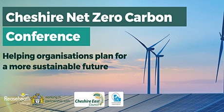 Cheshire Net Zero Carbon Conference tickets