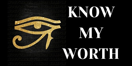 Eye Know My Worth Peaceful Protest tickets
