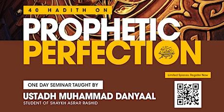 40 Hadith On Prophetic Perfection ﷺ tickets