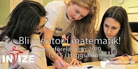 Lunchföreläsning med Intize  om mentorskap i matematik för begåvade barn tickets