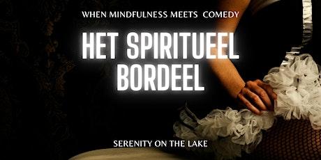 Het Spiritueel Bordeel tickets
