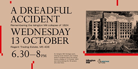 A Dreadful Accident - Islington Mill Heritage Event tickets